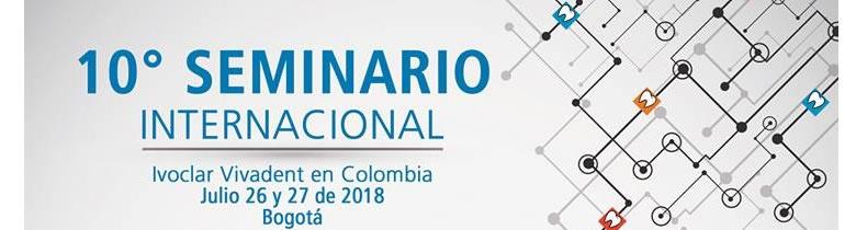 10° Seminario Internacional Ivoclar Vivadent 2018