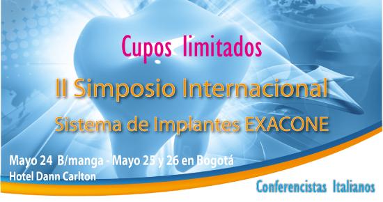 Presentamos el II Simposio Internacional Sistema de Implantes EXACONE