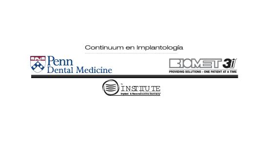 Biomet 3i Colombia y Penn University lanzan el Continuum Certificate en Implantología