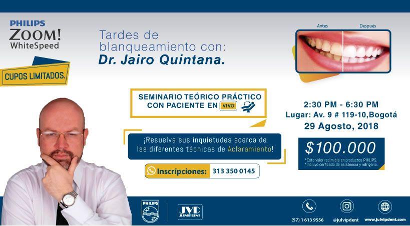 Tardes de Blanqueamiento Dr Jairo Quintana.