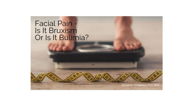 Dolor facial: ¿es bruxismo o bulimia?