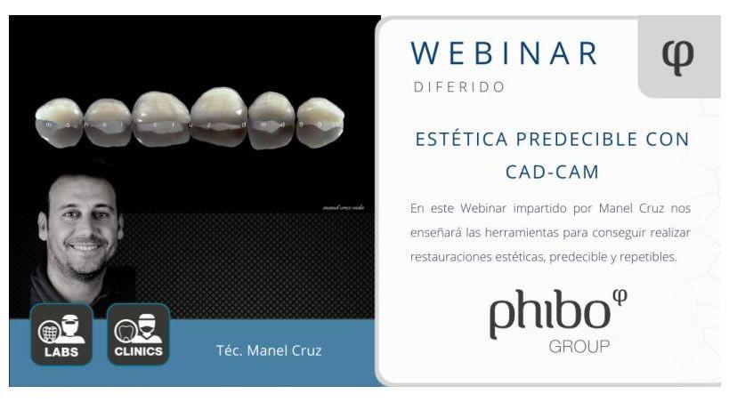 Webinar ESTÉTICA PREDECIBLE CAD-CAM LAB Téc Manel Cruz.
